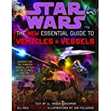 The New Essential Guide to Vehicles and Vessels: Star Wars