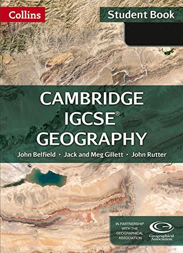 Collins Cambridge IGCSE ?? - Geography Student Book: Cambridge IGCSE ?? [New Edition] by John Belfield (2014-12-01)