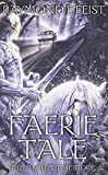 Faerie Tale: A Novel of Fantasy et Terreur