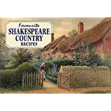 Favourite Shakespeare Country Recipes (Favourite Recipes)