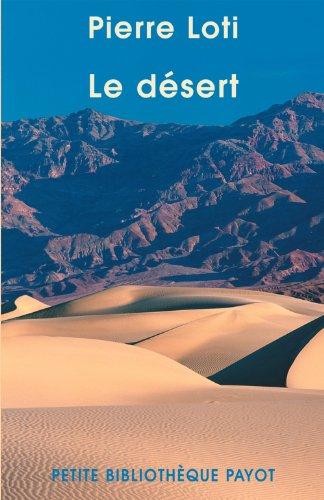 Le désert par Pierre Loti