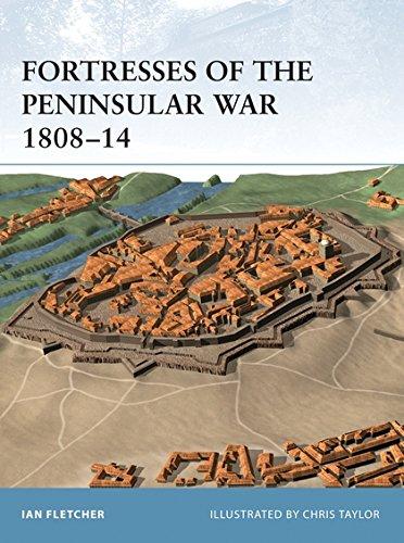 Fortresses of the Peninsular War 1808-14 por Ian Fletcher