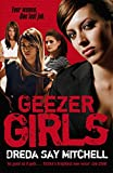 Geezer Girls (Gangland Girls Book 1) by Dreda Say Mitchell