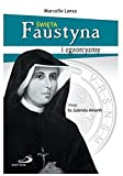 ĹwiÄta Faustyna i egzorcyzmy - Marcello Lanza [KSIÄĹťKA]