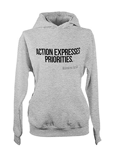 Action Expresses Priorities Ghandi Motivation Citation Femme Capuche Sweatshirt Gris