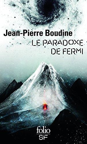 Le paradoxe de Fermi par Jean-Pierre Boudine