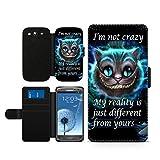 Alice im Wunderland I'm not crazy Cat Cheschire Kunstleder wallet Handy Tasche Schutz Hülle für Samsung Galaxy S3