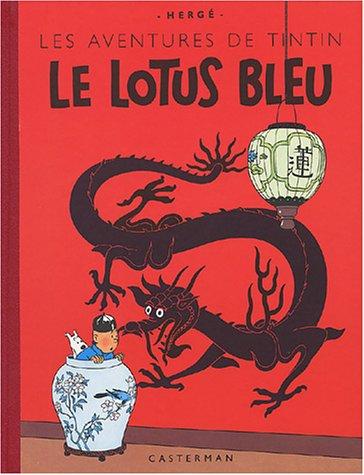 Les Aventures de Tintin : Le Lotus Bleu (Edition fac-similé)