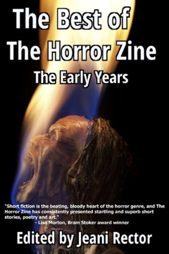 The Best of The Horror Zine: The Early Years by Joe R. Lansdale (2016-06-29)