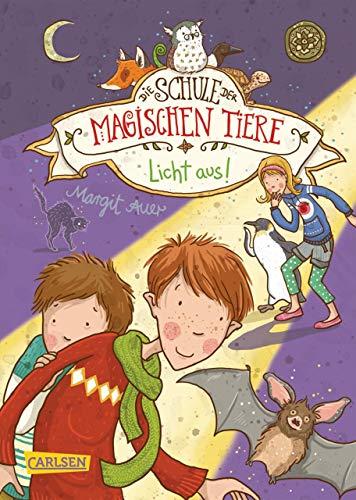 Die Schule der magischen Tiere 3: Licht aus! -