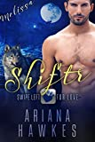 Shiftr: Swipe Left for Love (Melissa): BBW Werewolf Romance (Hope Valley BBW Dating App Romance Book 3) (English Edition)