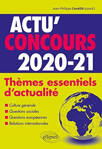 Thèmes essentiels d'actualité - 2020-2021 par Jean-Philippe Cavaille