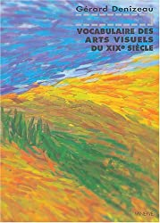 Vocabulaire des arts visuels du XIXe siècle