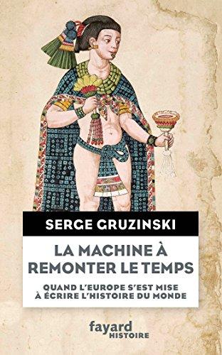 La machine  remonter le temps (Divers Histoire)