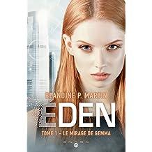 Eden, T1: Le Mirage de Gemma