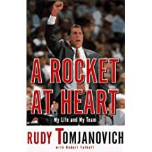 A Rocket at Heart: My Life and My Team