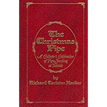 The Christmas Pipe: A Collector's Celebration of Pipe Smoking at Yuletide