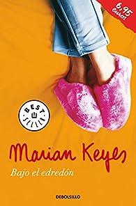 Bajo el edredón par  Marian Keyes