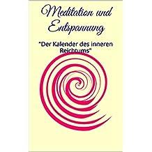 """Meditation und Entspannung: """"Der Kalender des inneren Reichtums"""""""