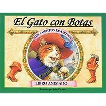 El Gato Con Botas/Puss in Boots (Fairy Tales Favorites Series)