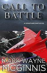 Call To Battle (Scrapyard Ship Series Book 7) (English Edition)