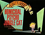 Homicidal Psycho Jungle Cat: A Calvin and Hobbes Collection (Calvin and Hobbes series Book 9) (English Edition)