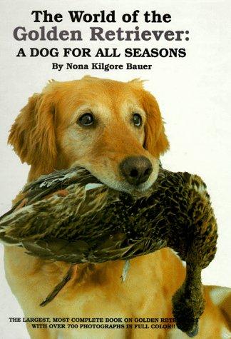 The World of the Golden Retriever por Nona Kilgore Bauer