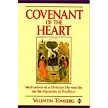 Covenant of the Heart: Meditations of a Christian Hermeticist on the Mysteries of Tradition