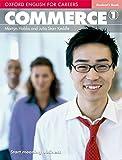 Oxford english for careers. Commerce. Student's book. Per le Scuole superiori. Con espansione online: Commerce 1. Student's Book