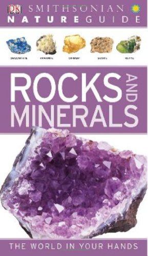 Nature Guide: Rocks and Minerals (Smithsonian Nature Guides)