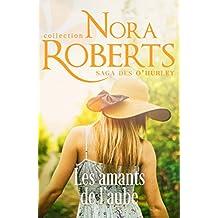 Les amants de l'aube (La saga des O Hurley t. 2) (French Edition)