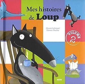 """Afficher """"Mes histoires de Loup 2"""""""