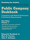 Public Company Deskbook: Complying With Federal Governance & Disclosure Requirements: 3 (Corporate and Securities Law Library)