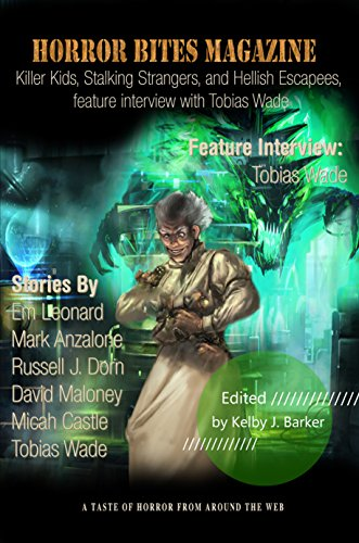Horror Bites Magazine Issue #4: Killer Kids, Stalking Strangers, and Hellish Escapees, feature interview with Tobias Wade