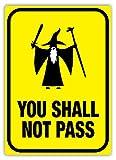 You shall not pass–Metall Wandschild Aufschrift Kunst, inspirierende