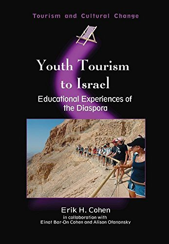 Youth Tourism to Israel: Educational Experiences of the Diaspora (Tourism and Cultural Change) by Erik H. Cohen (2008-04-23)