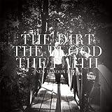 Dirt the Blood the Faith [Vinilo]