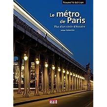 Métro de Paris : plus d'un siècle d'histoire