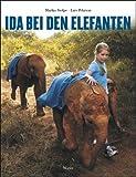 Ida bei den Elefanten: Fotobilderbuch