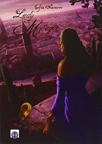 Lady Montague par Sofia Navarro Dorantes