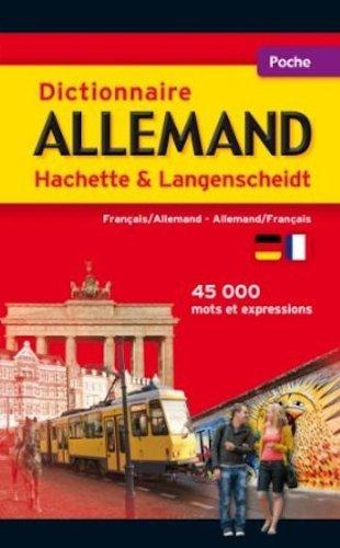 Dictionnaire Poche Hachette Langenscheidt - Bilingue Allemand by Collectif (2013-03-27)