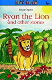 Ryan the Lion: And Other Stories (Read to Me) by Brian Ogden (1999-12-06)