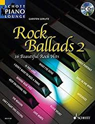Rock Ballads 2: 16 Beautiful Rock Hits. Klavier. Ausgabe mit CD. (Schott Piano Lounge)