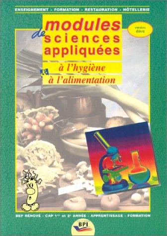 Modules de sciences appliquées à l'hygiène et l'alimentation, version élève. Enseignement - Formation - Restauration - Hôtellerie