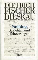 Nachklang: Ansichten und Erinnerungen (German Edition)