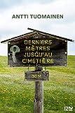 Derniers mètres jusqu'au cimetière - Format Kindle - 9782823861471 - 7,99 €
