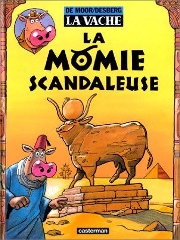 La Vache, tome 8 : La Momie scandaleuse