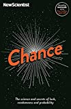 Chance: The science and secrets of luck, randomness and probability (New Scientist)