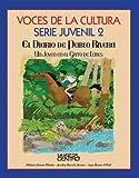 Voces de la Cultura Serie Juvenil 2 El Diario de Pablo Rivera (Spanish Edition)