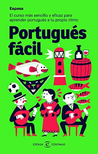 Portugués fácil: El curso más sencillo y eficaz para aprender portugués a tu propio ritmo (IDIOMAS)